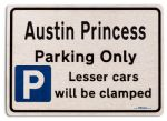 Austin Princess Car Owners Gift| New Parking only Sign | Metal face Brushed Aluminium Austin Princess Model